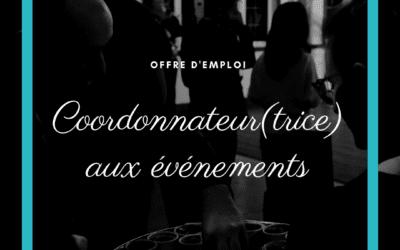 OFFRE D'EMPLOI –COORDONNATEUR OU COORDONNATRICE AUX ÉVÉNEMENTS (REMPLACEMENT DE CONGÉ DE MATERNITÉ)