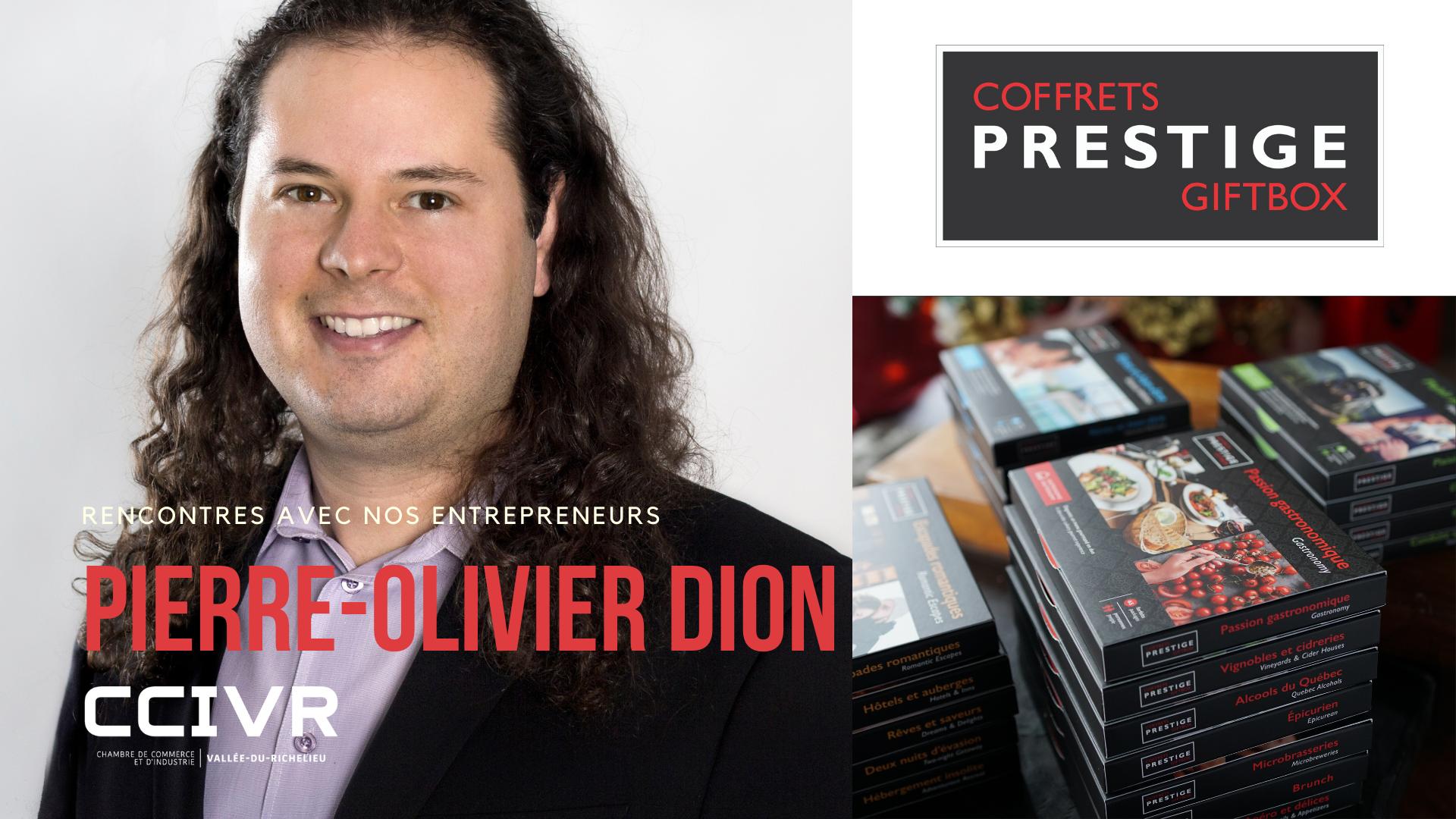 Pierre-Olivier Dion, propriétaire de Coffrets Prestige