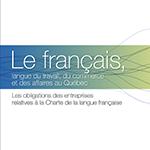 Le français, langue du travail, du commerce et des affaires au Québec